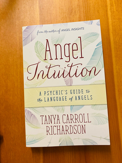 Angel Intuition Book by Tanya Carroll Richardson