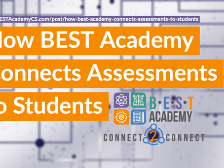 How BEST Academy Connects Assessments to Students