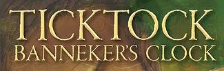 book title ticktock banneker's clock