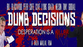 Dumb Decisions