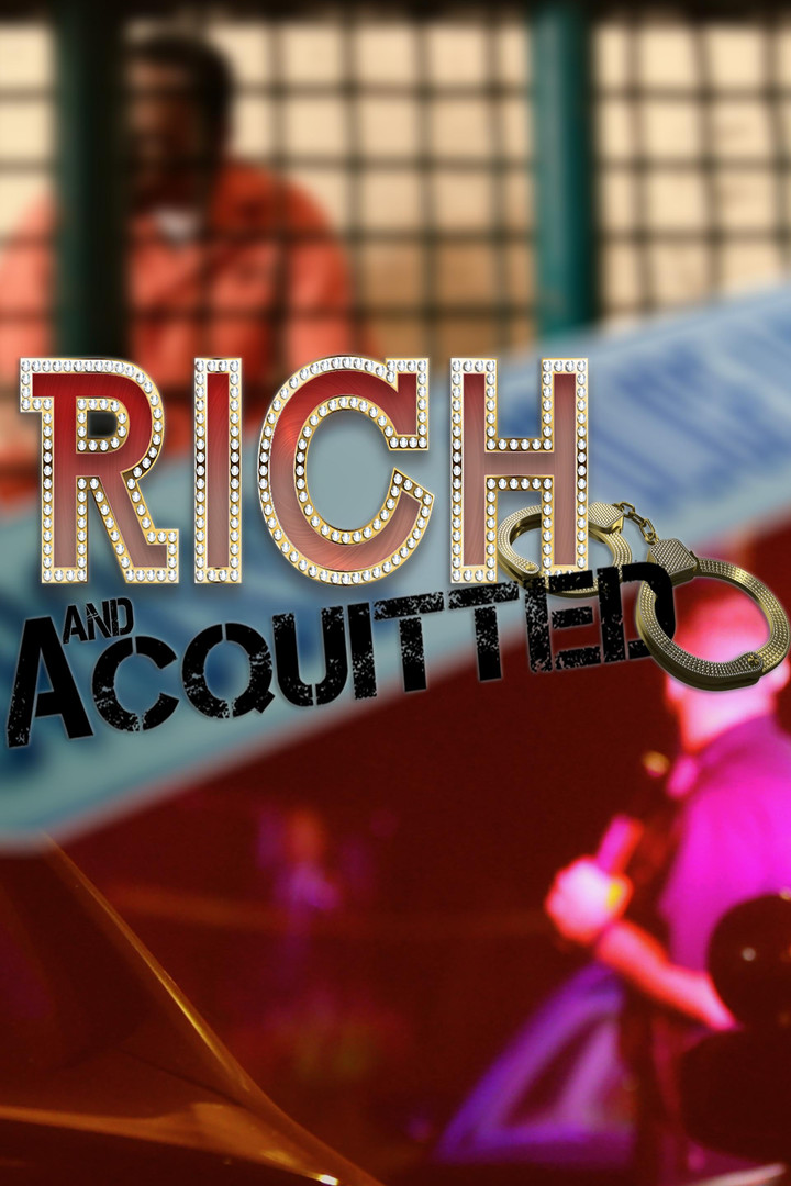 Rich And Acquitted