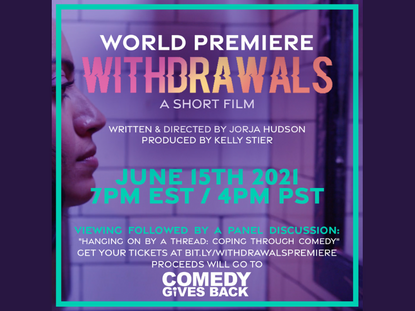 """""""Withdrawals"""" Movie Premiere Benefits Comedy Gives Back"""