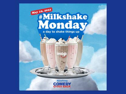 #MilkshakeMonday at IHOP Benefits Comedy Gives Back