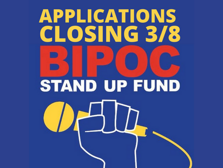 BIPOC Fund: Applications Closing March 8