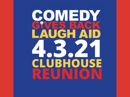 Laugh Aid Reunion on Clubhouse