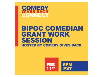 Comedy Gives Back Connect: BIPOC Grant Work Session