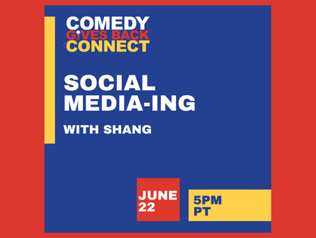 Comedy Gives Back Connect: Social Media-ing With Shang