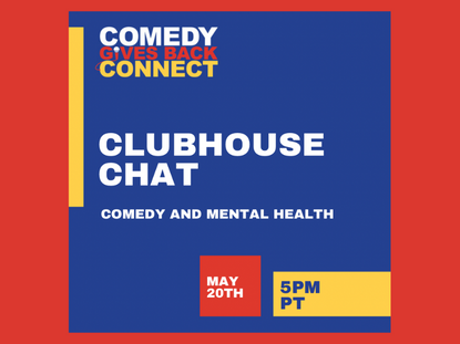 Clubhouse Chat: Comedy and Mental Health