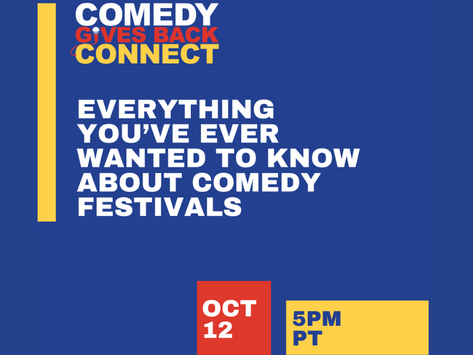Comedy Gives Back Connect: Festivals