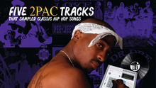 Five 2Pac tracks that sampled classic Hip Hop songs