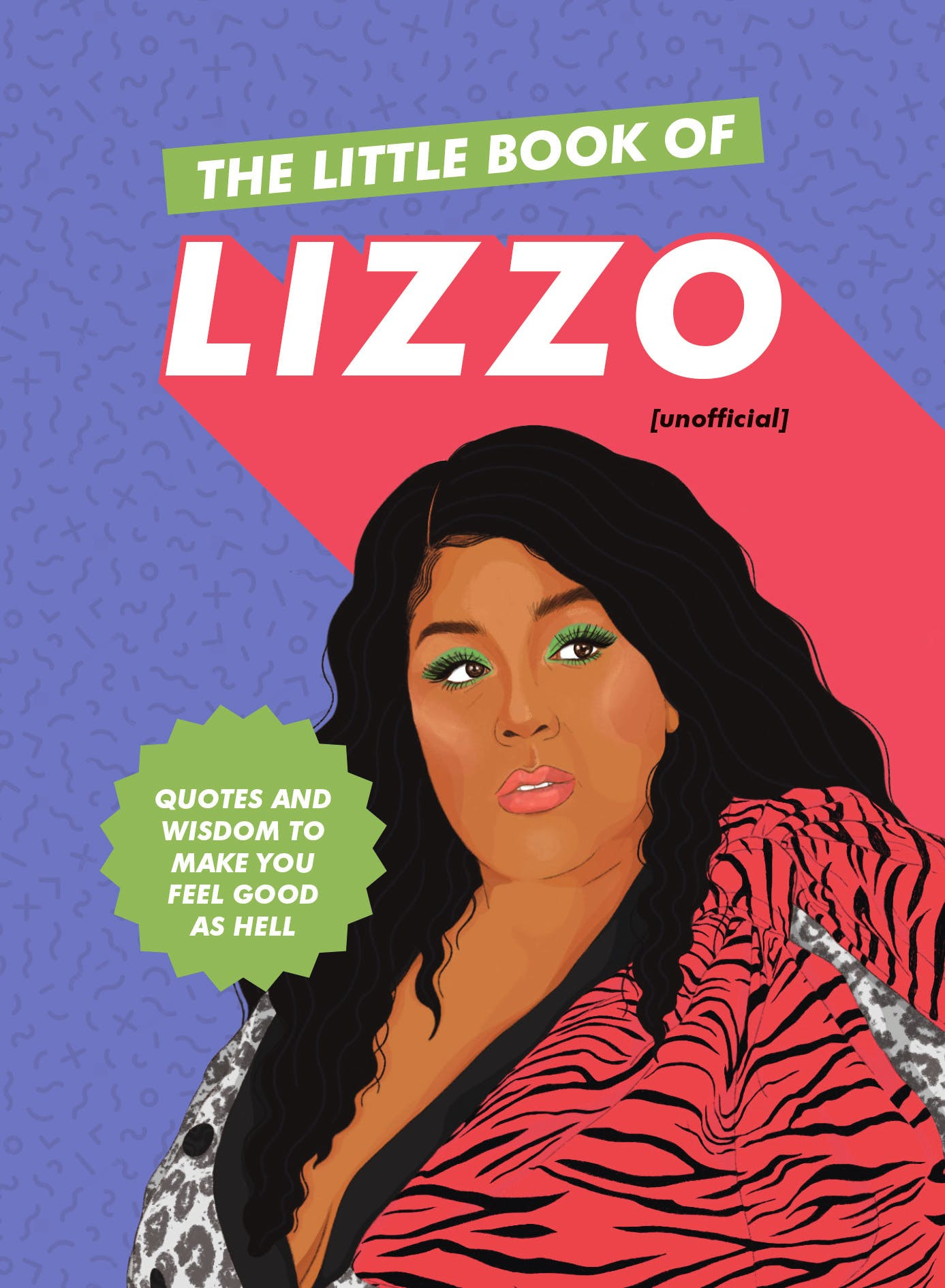 The Little Book of Lizzo (Hodder & Stoughton, 2019)