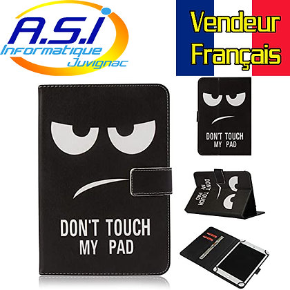 "Etui universel Housse universelle tablette don't touch my pad 10"" pouces"
