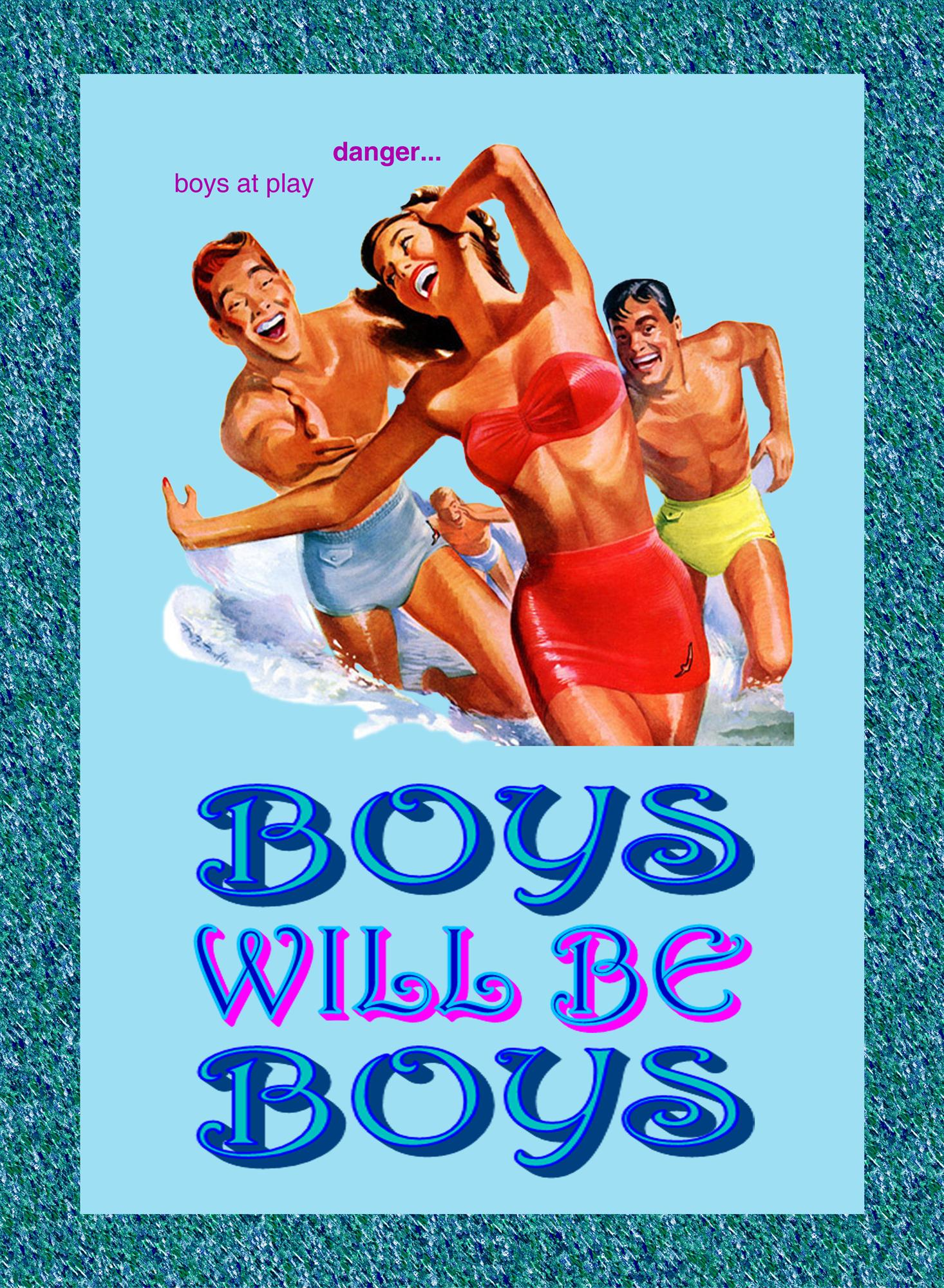 boys will be boys final 6 may 2010 (Custom).jpg