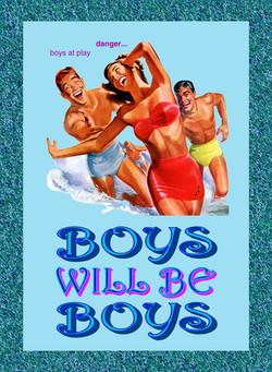 boys will be boys final 6 may 2010 (Custom).jpg