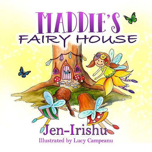 Maddie's Fairy House - Soft Cover
