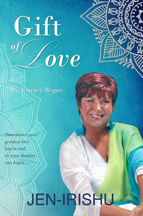 Ebook - Gift of Love - my journey begins.