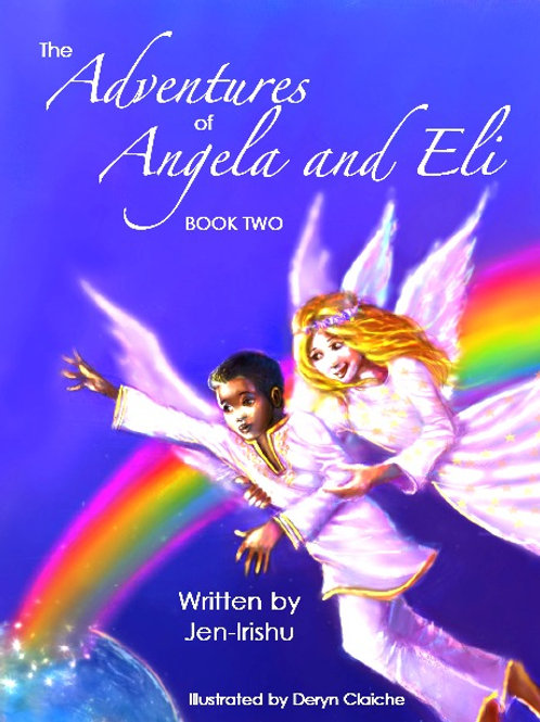 The New Adventures of Angela and Eli -Hard Cover