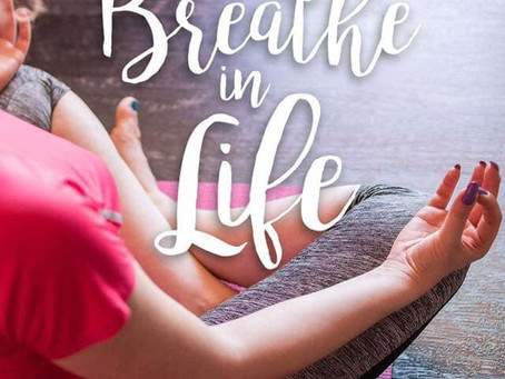 Breath in Life.