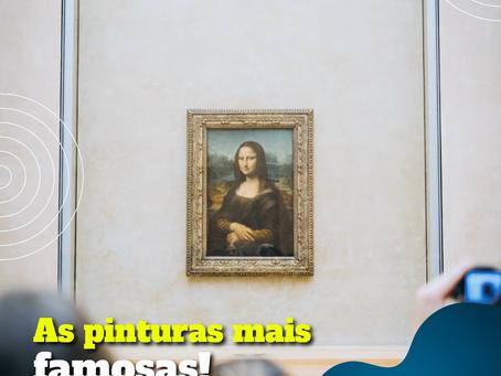 As pinturas mais famosas!