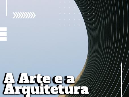 A Arte e a Arquitetura