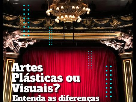 Artes Plásticas ou Visuais? Entenda as diferenças!