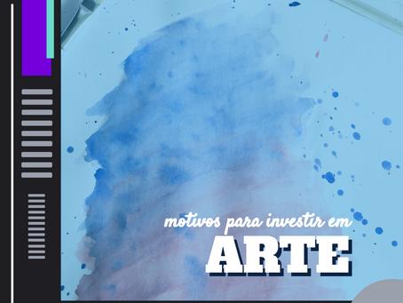 Motivos para investir em arte