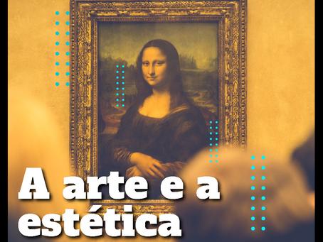 A arte e a estética