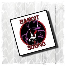 Bandit Sound