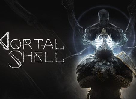Review: Mortal Shell (Steam)