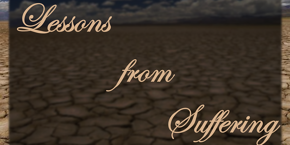Lessons from Suffering Message Series
