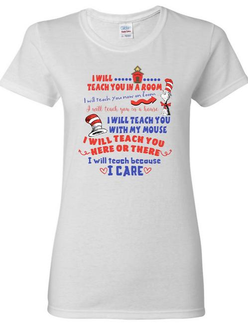 I Teach Because I Care(Ladies fit)