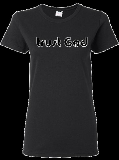 Trust God(ladies)