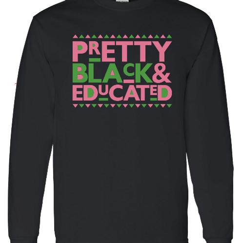 Pretty Black & Educated(LS tee)