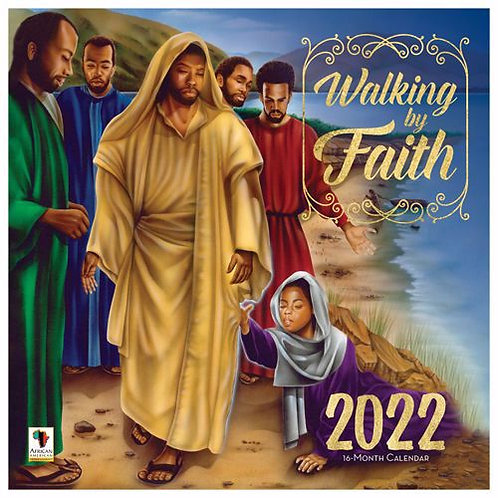 Walking By Faith Wall Calendar 2022
