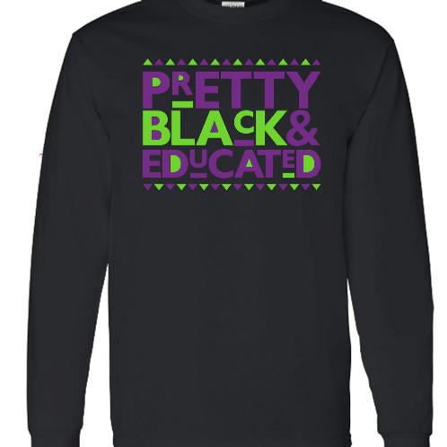 Pretty Black & Educated(LS tee) P&LG