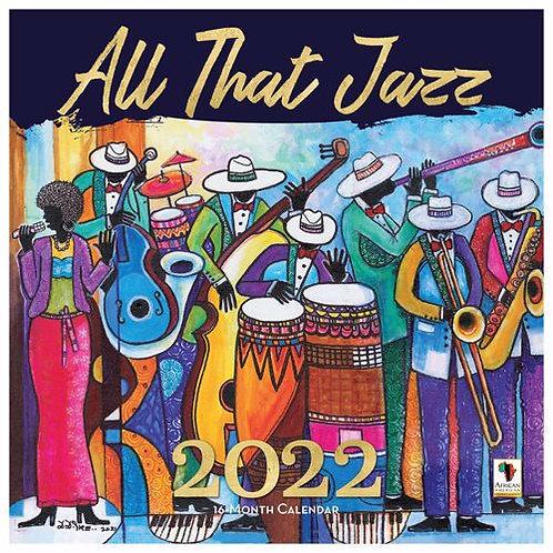 All That Jazz Wall Calendar 2022