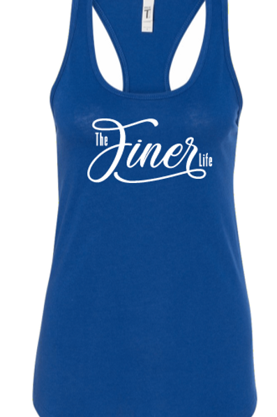 The Finer Life Tank