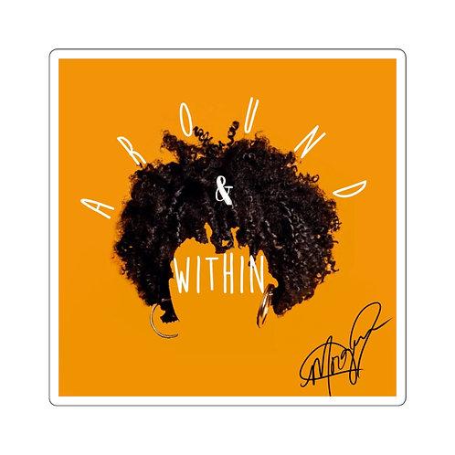 Around & Within Podcast Sticker