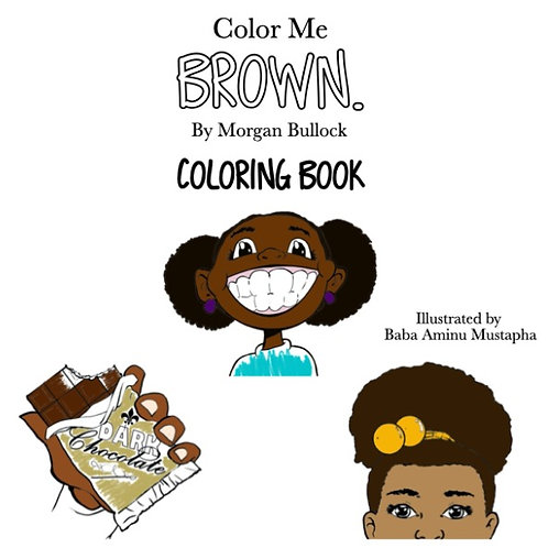 Color Me BROWN. Coloring Book Signed