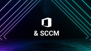 DEPLOYING OFFICE 365 USING SCCM