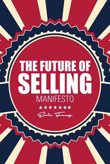 Eric Feng - The Future of Selling.png