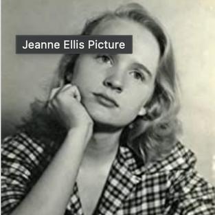 """Jeanne Ellison Shaffer; aka """"Jeanne Ellis"""""""
