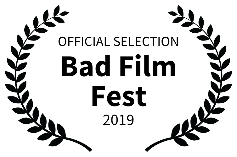 OFFICIAL SELECTION - Bad Film Fest - 201