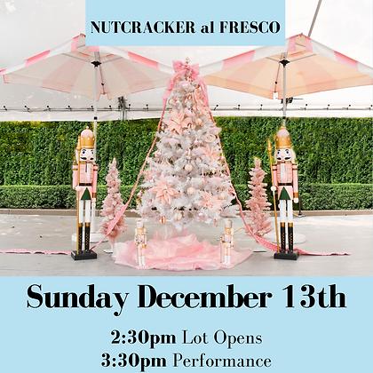 Nutcracker Al Fresco- Sunday Dec 13th 2:30pm