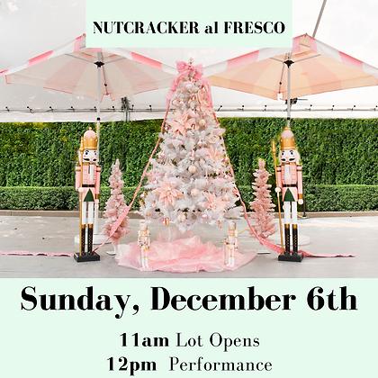 Nutcracker Al Fresco- Sunday Dec 6th 11am