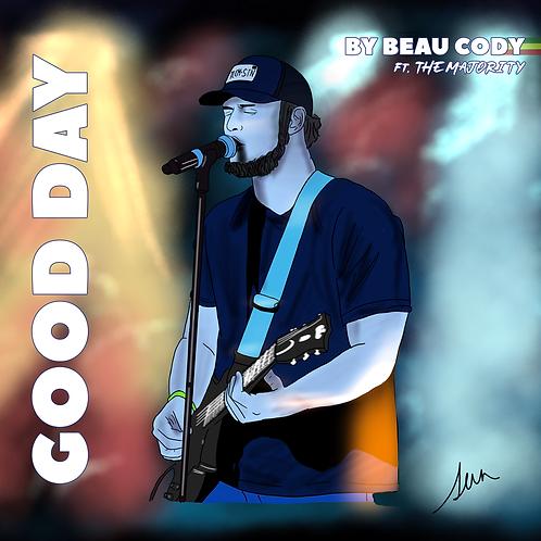 Good Day- Beau Cody feat. The Majority