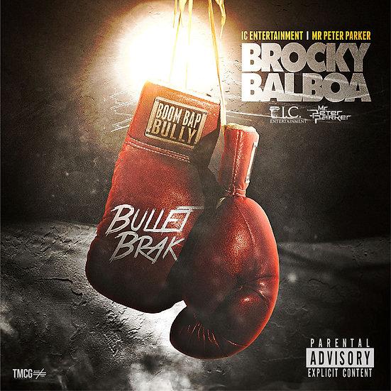 #BROCKYBALBOA CD (SIGNED) PRE-ORDER