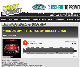 "Coast2CoastBlog.com - Bullet Brak - ""Hands Up"" (ft Torae)"