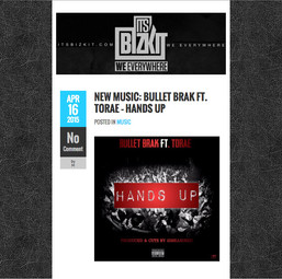 "ItsBizkit.com - Bullet Brak - ""Hands Up"" (ft Torae)"
