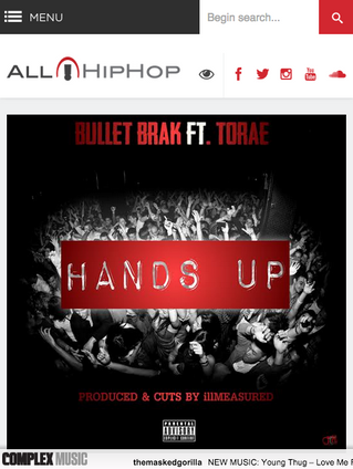 "AllHipHop.com - Bullet Brak - ""Hands Up"" (ft Torae)"